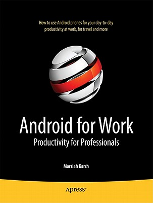 Android for Work By Karch, Marziah