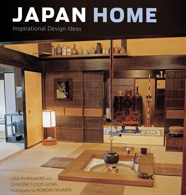 Japan Home By Parramore, Lisa/ Gong, Chadine Flood/ Murata, Noboru (PHT)